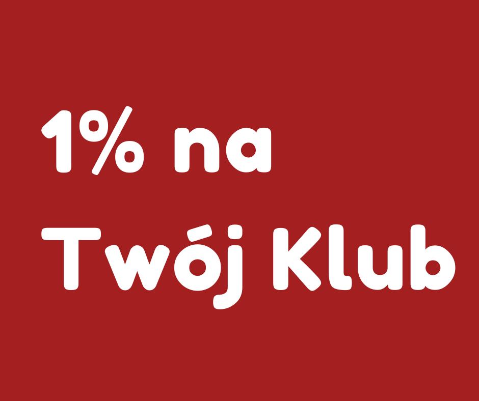 1% na Twój Klub